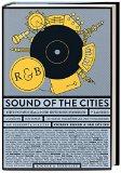 Sound of the Cities: Eine Popmusikalische Entdeckungsreise